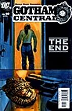 Gotham Central # 40 by Greg Rucka