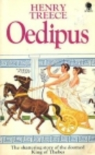 Oedipus by Henry Treece