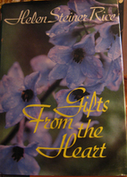 Gifts from the heart by Helen Steiner Rice