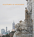Sculptures of Melbourne by Mark HOLSWORTH