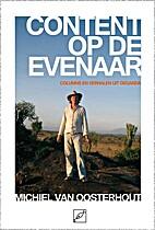 Content op de evenaar by Michiel van…