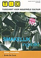 Smakelijk ingeblikt, Emile De Cock 1, TIC…