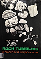 Rock Tumbling: From Stones to Gems to…