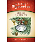Angels Among Us [Merry Mysteries] (Wrong…
