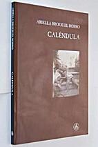 Calêndula by Ariella Broquel Rosso