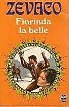 Fiorinda la belle by Michel Zévaco