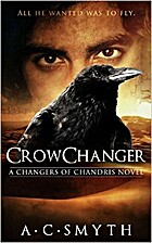 Crowchanger (Changers of Chandris Book 1) by…