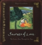 Secrets of Love: The Erotic Arts Through the…