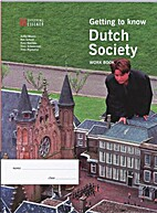 Getting to know Dutch Society (Work Book) by…