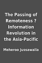 The Passing of Remoteness ? Information…