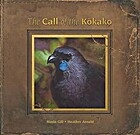 The Call of the Kokako by Maria Gill