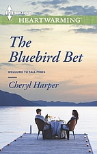 The Bluebird Bet (Welcome to Tall Pines) by…