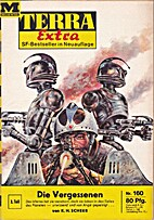 Terra Extra Nr. 160: Die Vergessenen 2. Teil…