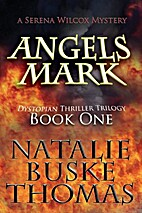 Angels Mark (The Serena Wilcox Mysteries) by…