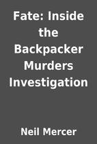 Fate: Inside the Backpacker Murders…