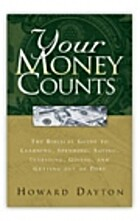 Your Money Counts by Howard L. Dayton