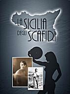 La Sicilia degli Scafidi by Pucci Scafidi