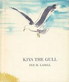 Kiya the Gull by Fen H. Lasell