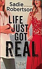 Life Just Got Real: A Live Original Novel…