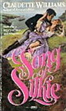 A Song of Silkie by Claudette Williams