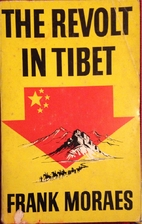 The Revolt In Tibet by Frank Moraes