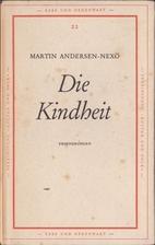 Die Kindheit Erinnerungen by Martin Andersen…