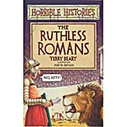 The Ruthless Romans by Terry Deary