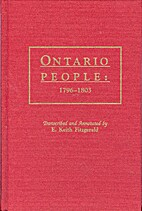 Ontario people, 1796-1803 by E. Keith…