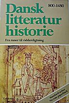 Dansk litteraturhistorie 1 by Søren…