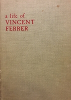 Angel of the Judgment a Life of Vincent…