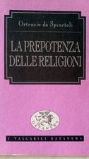 La prepotenza delle religioni by Ortensio da…