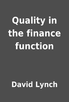 Quality in the finance function by David…
