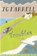 Troubles by J. G. Farrell