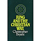 Jung and the Christian Way by Christopher…