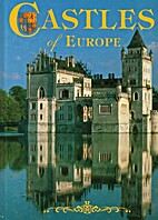 Castles of Europe by Molly Moynahan