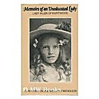 Memoirs of an uneducated lady : Lady Allen…
