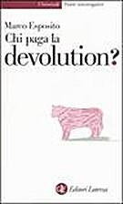 Chi paga la devolution? by Marco Esposito