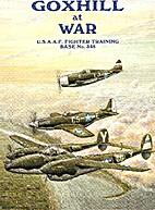 Goxhill at War by Len Dixon