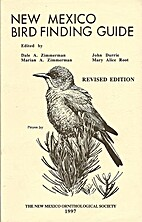 New Mexico Bird Finding Guide by Dale A.…