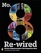 No 8 Rewired by Jon Bridges