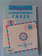 Complete Guide to Correspondence Chess by…