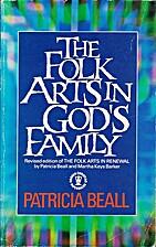 The Folk Arts in God's Family (Hodder…
