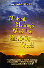 Making Marriage Work in a Mixed-up World by…