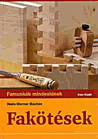 Fakötések by Hans-Werner Bastian