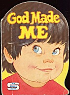 God made me by Marian Bennett