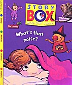 What's That Noise? (Story Box) by Bayard…