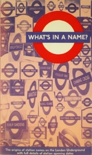 What's in a Name?: Origins of Station Names…