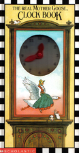The Real Mother Goose Clock Book by Jane…