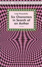 Six Characters in Search of an Author by…