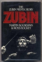 Zubin : the Zubin Mehta story by Martin…